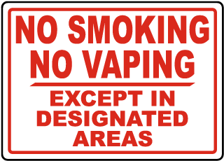 No Smoking No Vaping Except in Designated Areas Sign