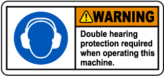 Double Hearing Protection Required Label