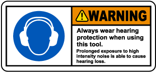 Warning Wear Hearing Protection Label