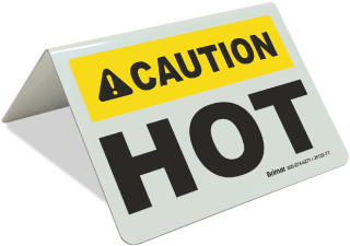 Caution Hot Tent Sign