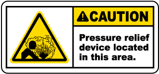 Caution Pressure Relief Device Label