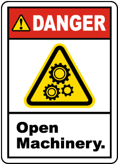 Danger Open Machinery Label