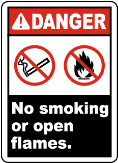 Danger No Smoking or Open Flames