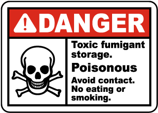Toxic Fumigant Storage Avoid Sign