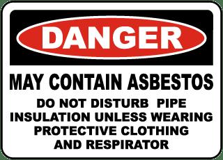 Danger May Contain Asbestos Sign