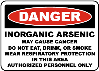 OSHA Inorganic Arsenic May Cause Cancer Sign