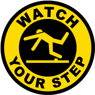 Watch Your Step Floor Sign