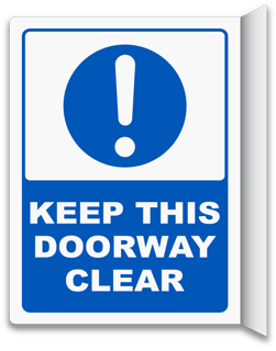2-Way Keep This Doorway Clear Sign