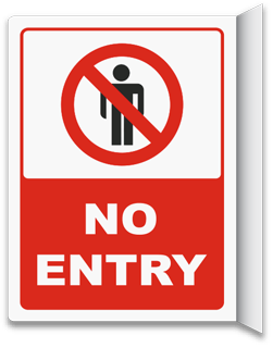 No Entry Signs Notice No Entry Signs Do Not Enter Signs