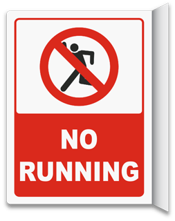 2-Way No Running Sign