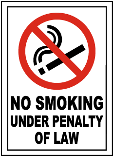 No Smoking Under Penalty of Law Sign
