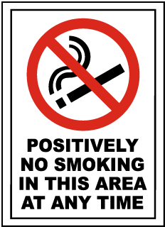 No Smoking In This Area Any Time Sign