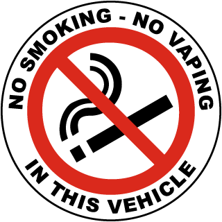 No Smoking - No Vaping In This Vehicle