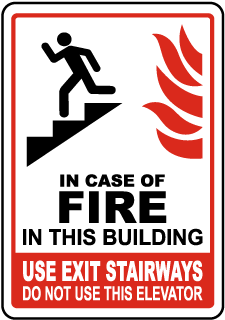 In Case of Fire In This Building Sign