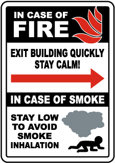 In Case of Fire Exit Building Quickly (Right Arrow) Sign