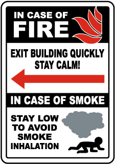In Case of Fire Exit Building Quickly (Left Arrow) Sign