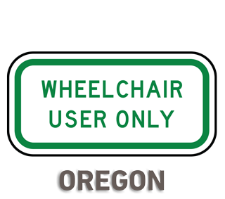 Oregon Wheelchair User Only Sign