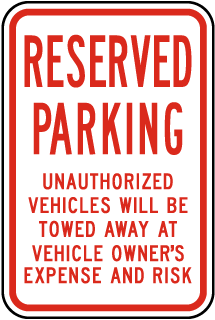 Reserved Parking Violators Towed Sign