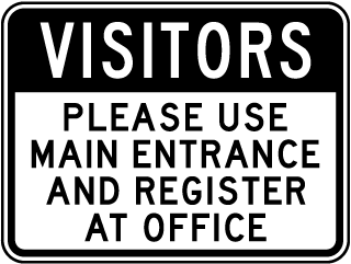 Visitors Use Main Entrance Sign