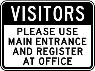 Visitors Use Main Entrance Sign