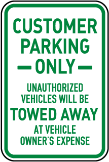Customer Parking Only Sign