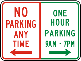 No Parking / One Hour Parking Sign