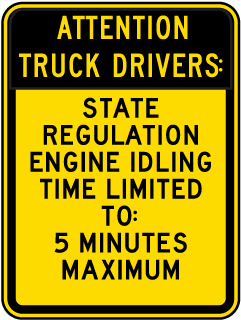 Truck Drivers Idle Time 5 Minutes Sign
