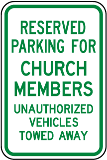 Reserved For Church Members Sign