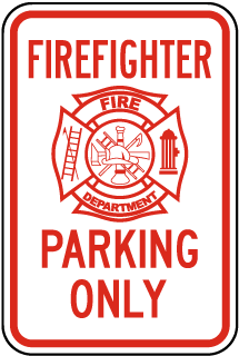 Firefighter Parking Only Sign