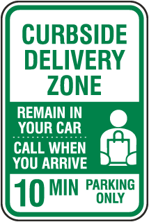 Curbside Delivery Zone 10 Min Parking Sign