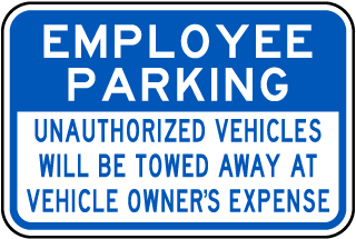 Employee Parking Violators Towed Sign