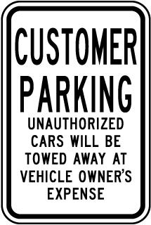 Customer Parking Violators Towed Sign