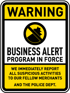 Warning Business Alert Program In Force Sign