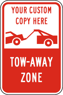 Custom Tow-Away Sign