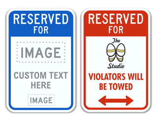 Custom Reserved For Parking Sign