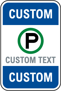 Blank Custom Parking Signs with 55 Unique Templates