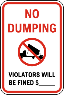 Custom No Dumping Sign