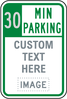 Custom Time Limit Parking Sign