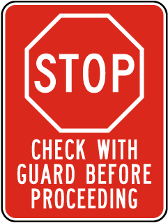 Stop Check With Guard Sign
