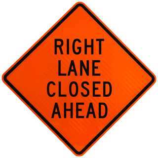 Right Lane Closed Ahead Sign