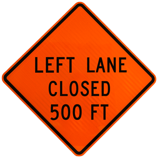 Left Lane Closed 500 FT Sign