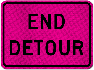 Pink End Detour Sign