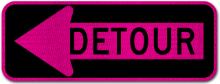 Pink Detour Left Arrow Sign