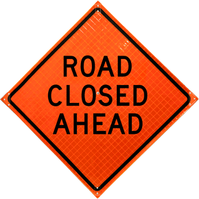 Road Closed Ahead Roll-Up Sign