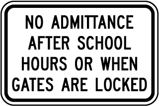 No Admittance After School Hours Sign