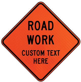 Custom Orange Diamond Road Traffic Sign