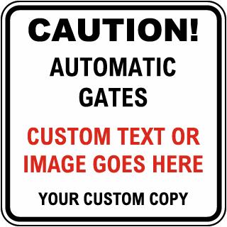 Custom Automatic Gates Square Traffic Sign