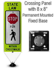 Stop For Pedestrians In-Street Sign with Fixed Base