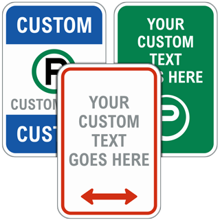 Blank Custom Traffic and Parking Signs