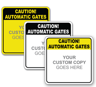 Custom Automatic Gate Sign
